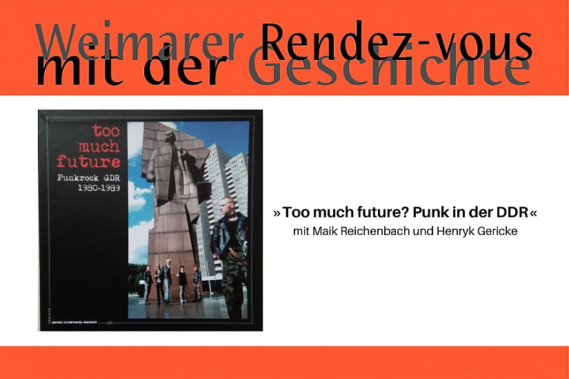Flyer: Weimarer Rendezvous mit der Geschichte, Foto: LP-Cover: Too much future